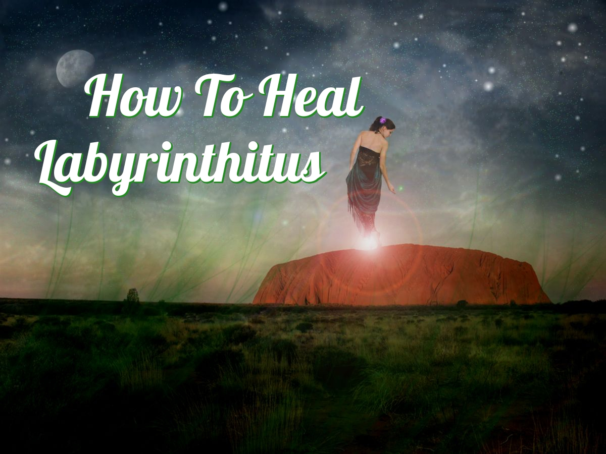 how to heal labyrinthitus